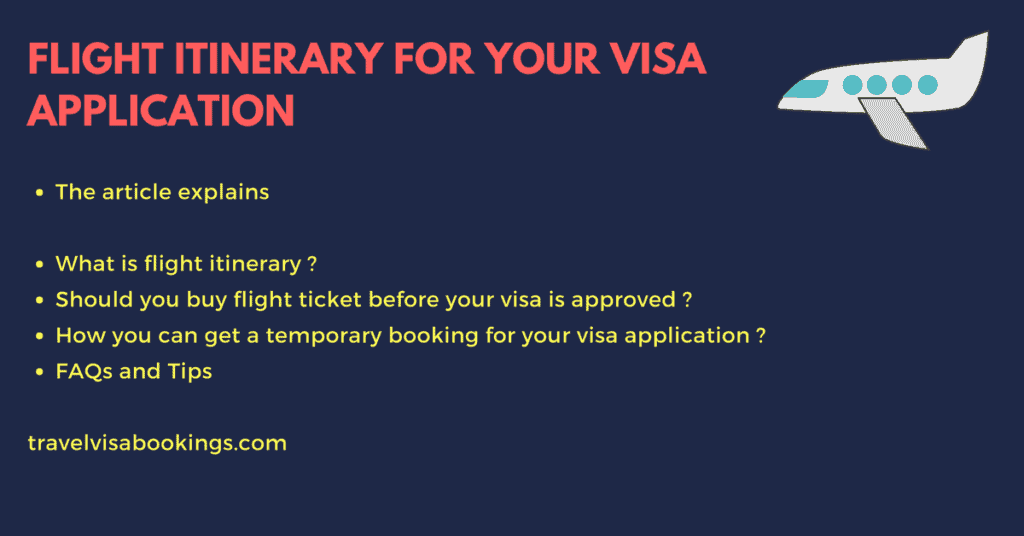 Flight itinerary for schengen visa