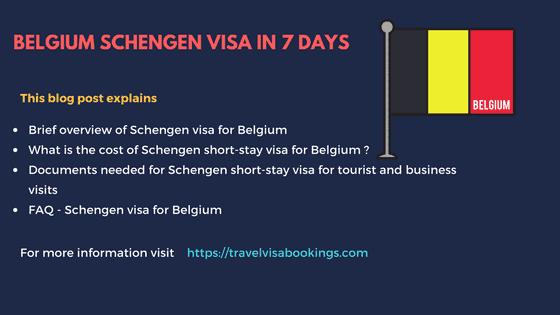 Belgium Schengen visa in 7 days (Updated 2019)