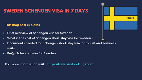 Sweden visa : How to get Sweden schengen visa in 7 days