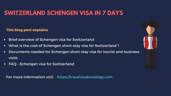 Switzerland Schengen Visa in 7 days (Updated 2019)