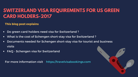 Switzerland Visa Requirements for U.S Green card holders