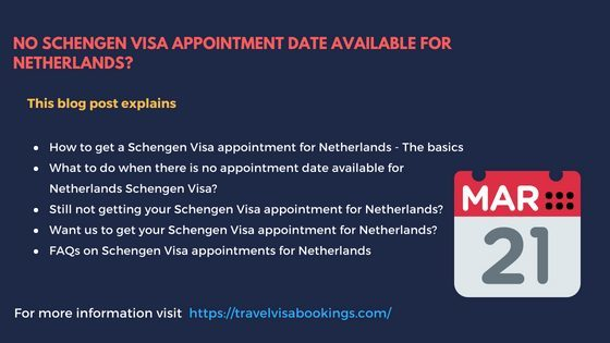 Unable to get a Schengen Visa appointment for Netherlands?