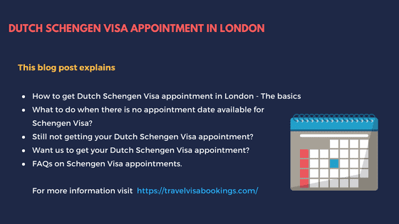 Dutch Schengen visa appointment from London